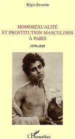 Régis Revenin, Homosexualite et prostitution